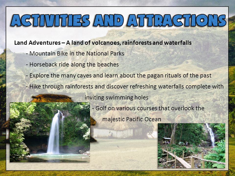 Land Adventures – A land of volcanoes, rainforests and waterfalls