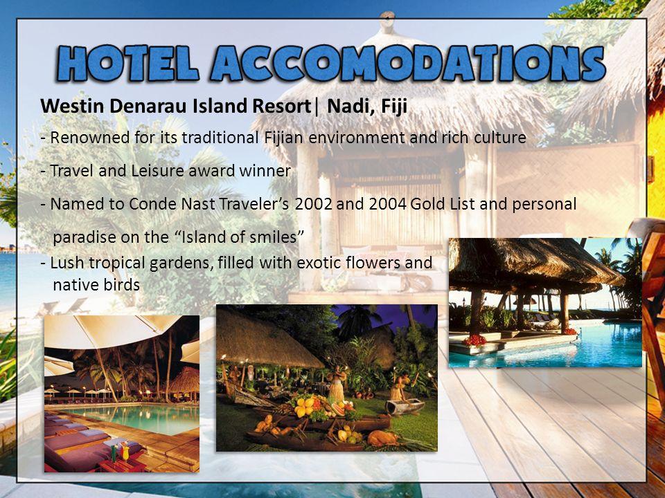 Westin Denarau Island Resort  Nadi, Fiji