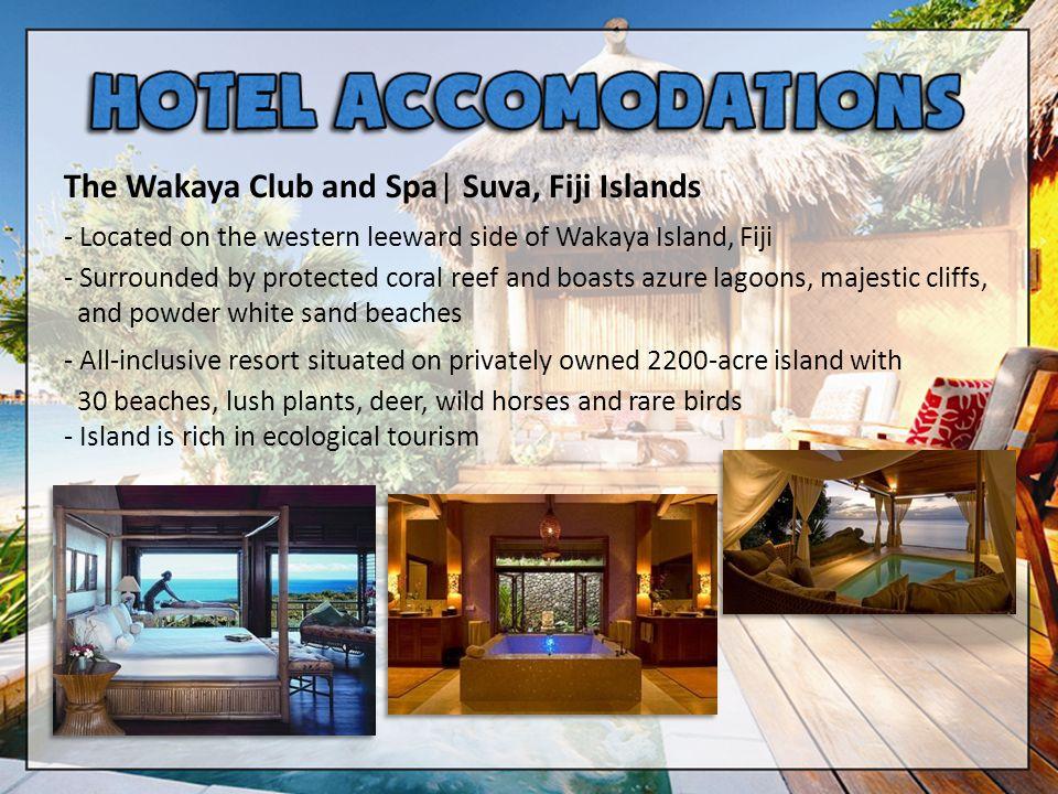 The Wakaya Club and Spa| Suva, Fiji Islands