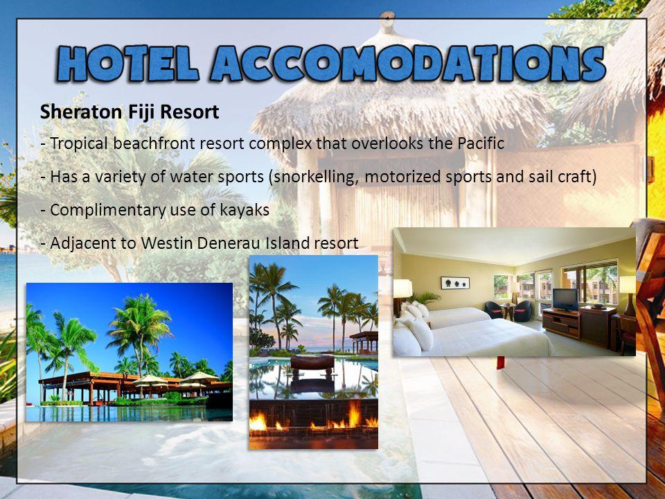 Sheraton Fiji Resort - Tropical beachfront resort complex that overlooks the Pacific.