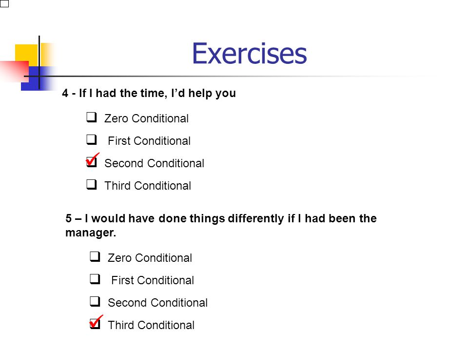 Exercises   4 - If I had the time, I'd help you Zero Conditional