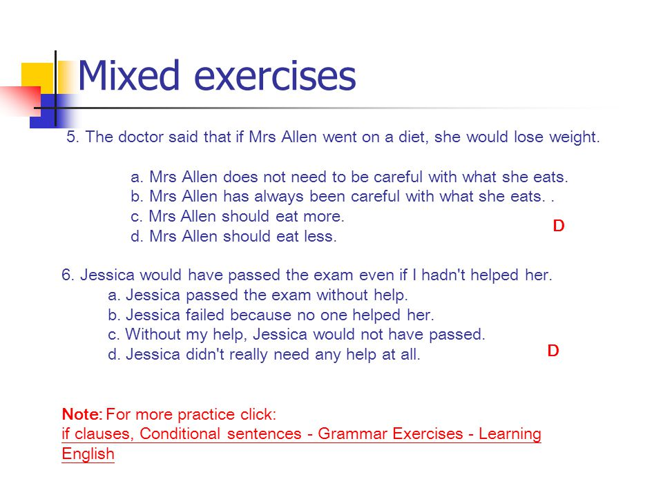 Mixed exercises 5. The doctor said that if Mrs Allen went on a diet, she would lose weight.