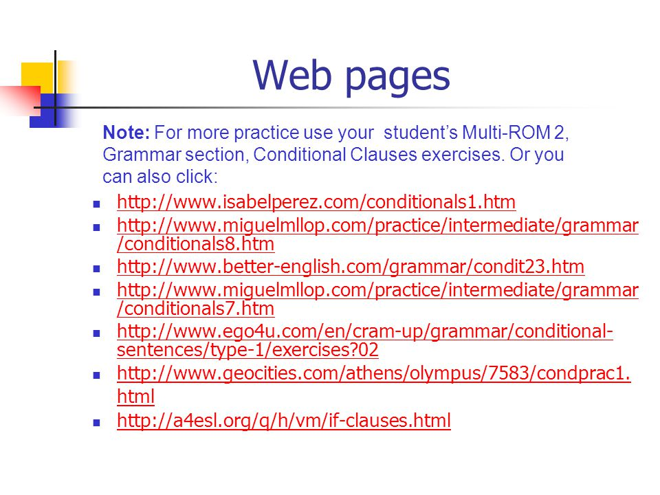 Web pages http://www.isabelperez.com/conditionals1.htm