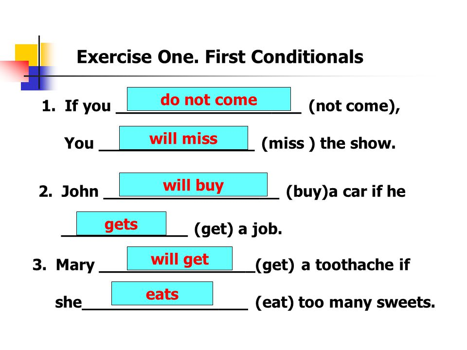 Exercise One. First Conditionals