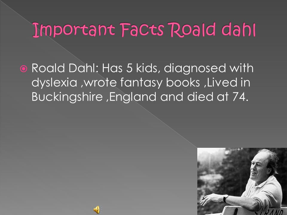 Important Facts Roald dahl