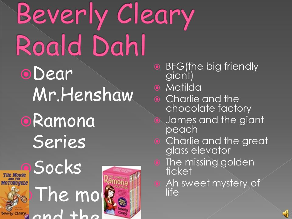 Beverly Cleary Roald Dahl