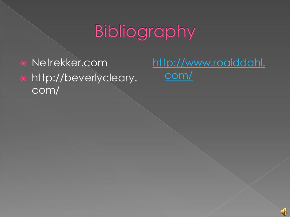 Bibliography Netrekker.com http://beverlycleary.com/