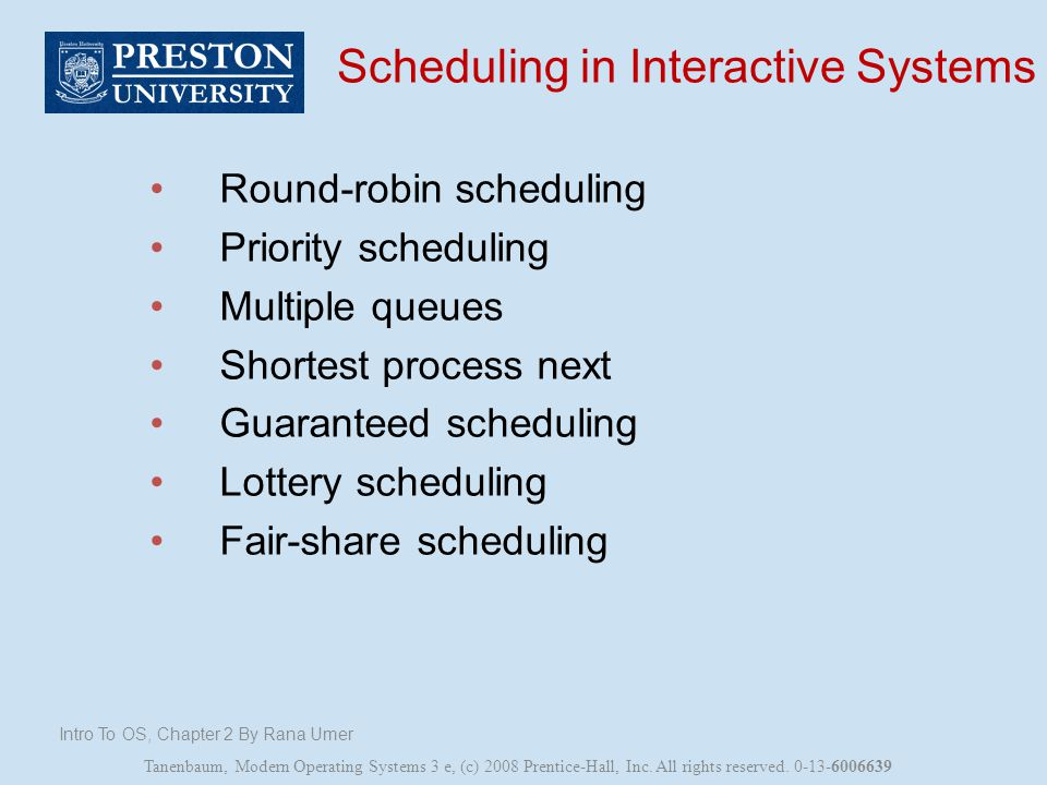 Scheduling in Interactive Systems