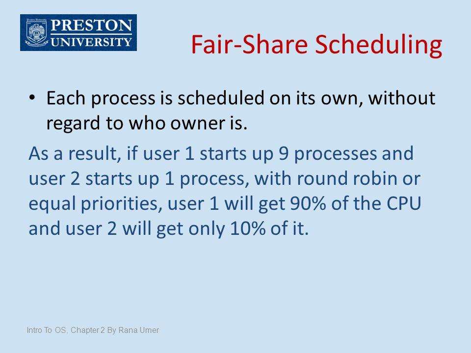 Fair-Share Scheduling