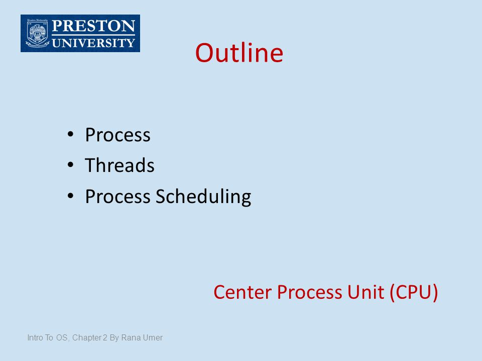 Center Process Unit (CPU)