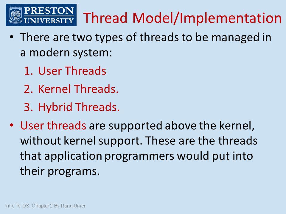Thread Model/Implementation