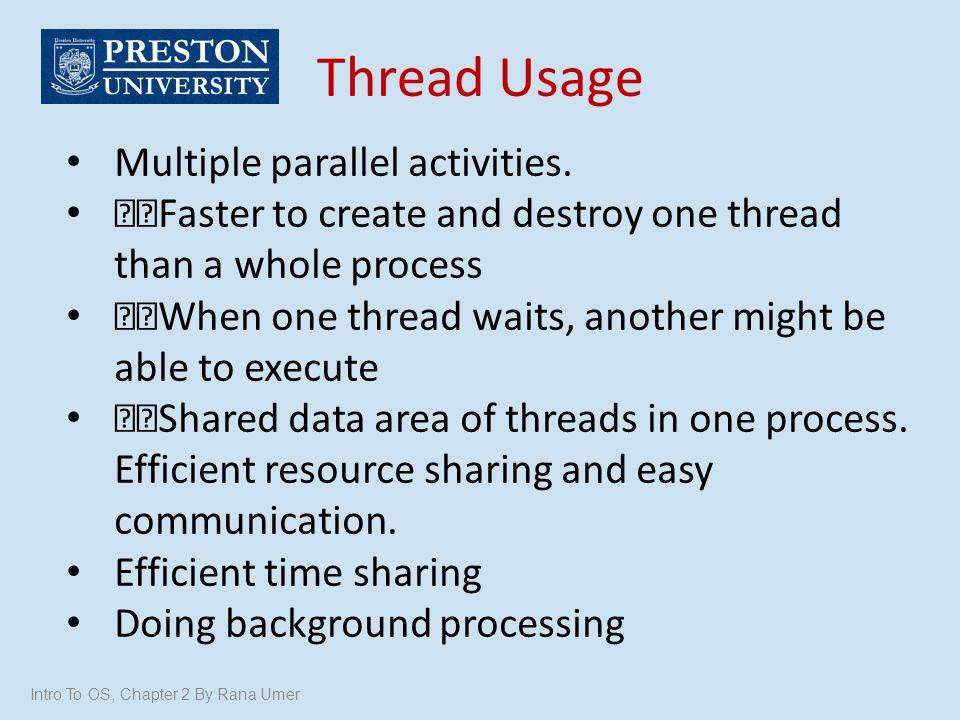 Thread Usage Multiple parallel activities.
