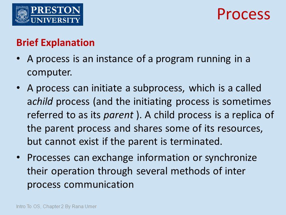 Process Brief Explanation