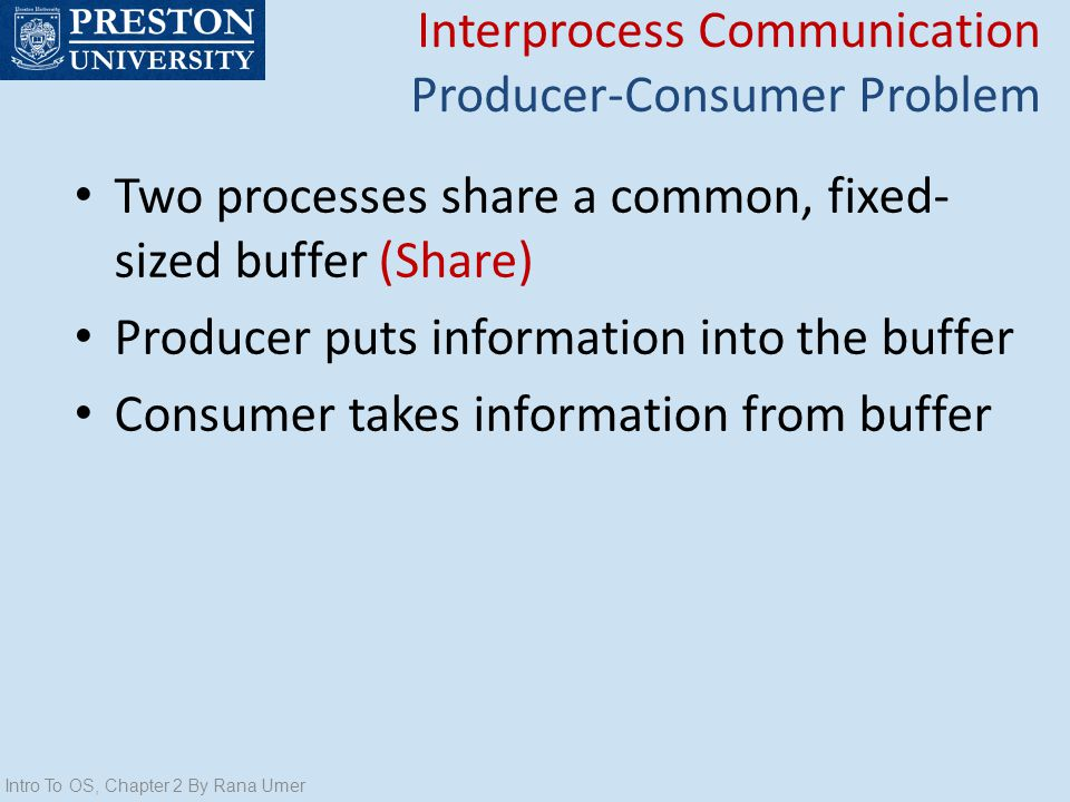 Interprocess Communication Producer-Consumer Problem
