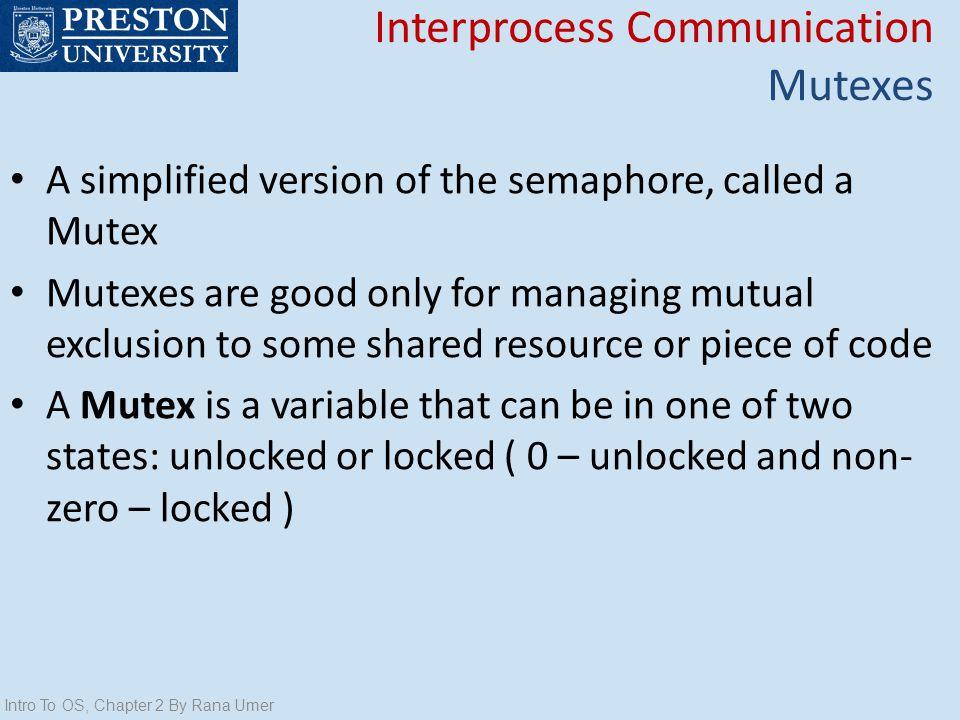 Interprocess Communication Mutexes