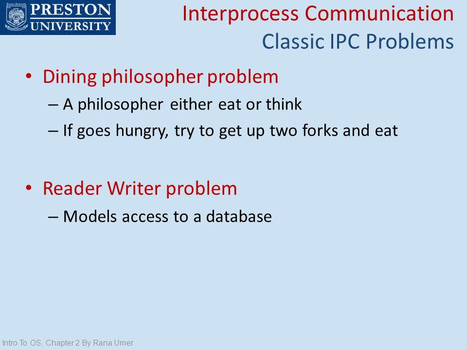 Interprocess Communication Classic IPC Problems
