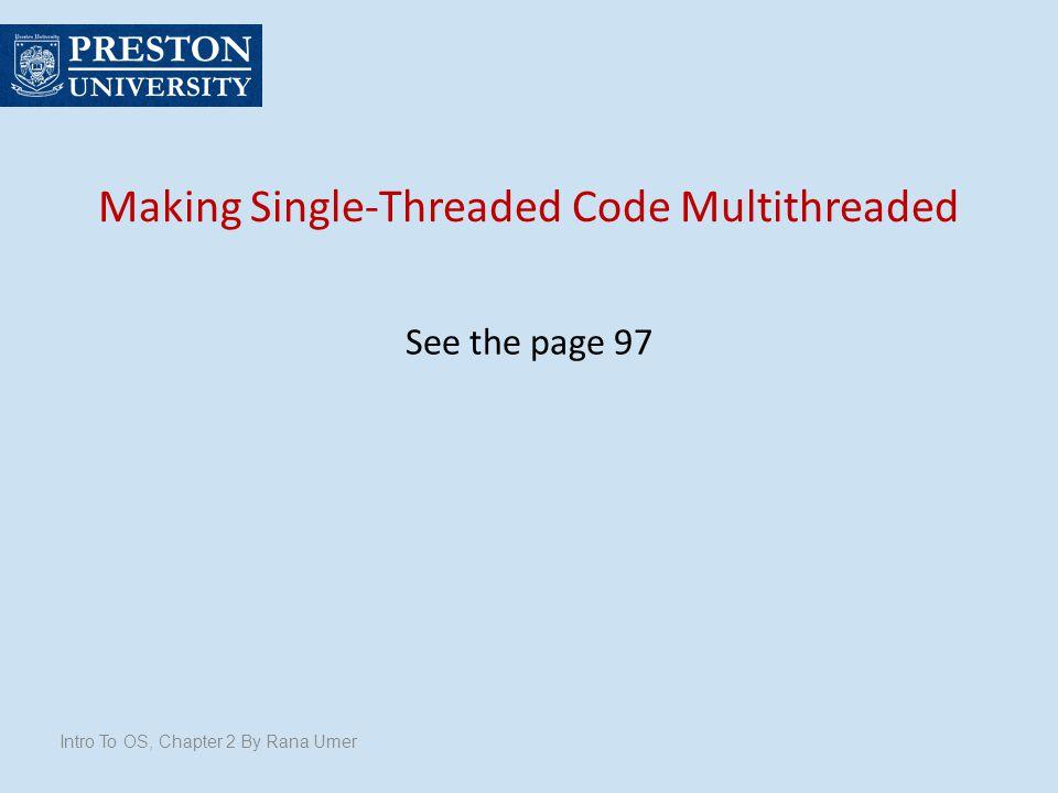 Making Single-Threaded Code Multithreaded
