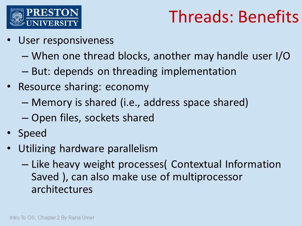 Threads: Benefits User responsiveness