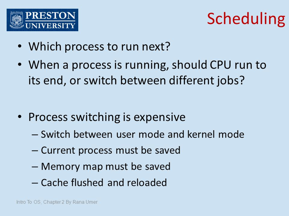 Scheduling Which process to run next