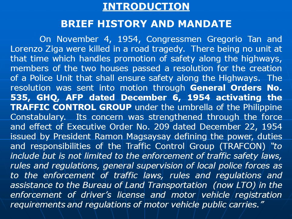 BRIEF HISTORY AND MANDATE