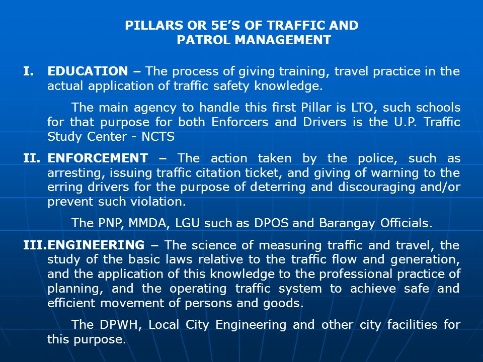 PILLARS OR 5E'S OF TRAFFIC AND PATROL MANAGEMENT