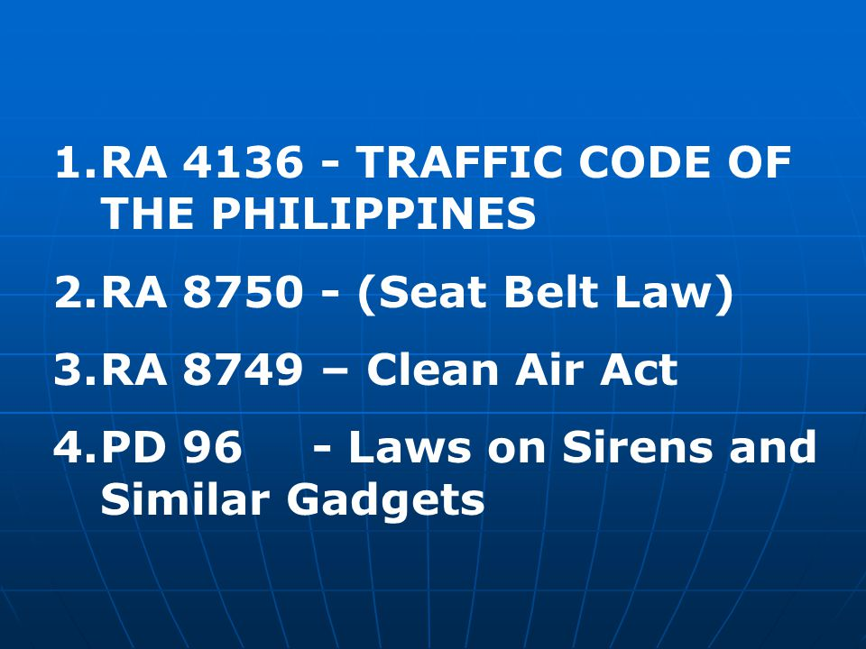 RA 4136 - TRAFFIC CODE OF THE PHILIPPINES