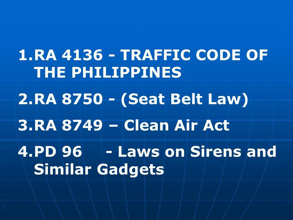 RA 4136 - TRAFFIC CODE OF THE PHILIPPINES