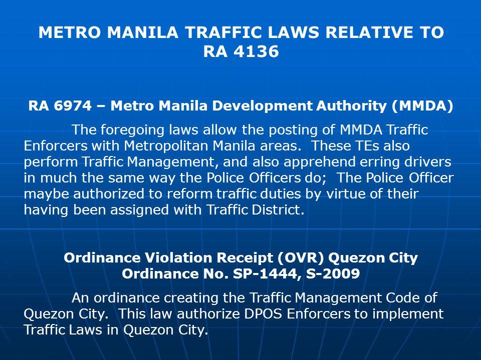 METRO MANILA TRAFFIC LAWS RELATIVE TO RA 4136