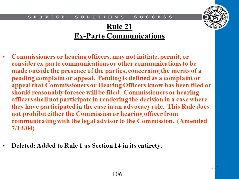 Rule 21 Ex-Parte Communications