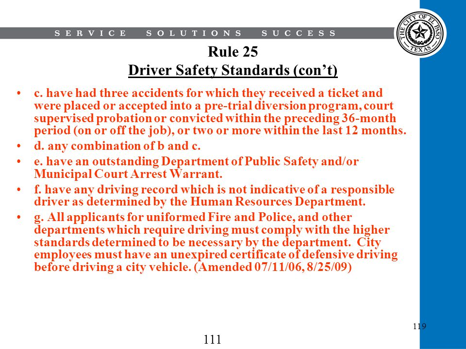 Rule 25 Driver Safety Standards (con't)