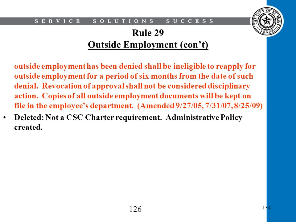 Rule 29 Outside Employment (con't)