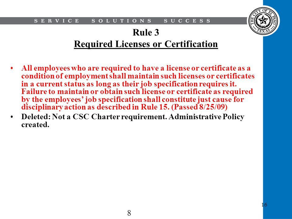 Rule 3 Required Licenses or Certification