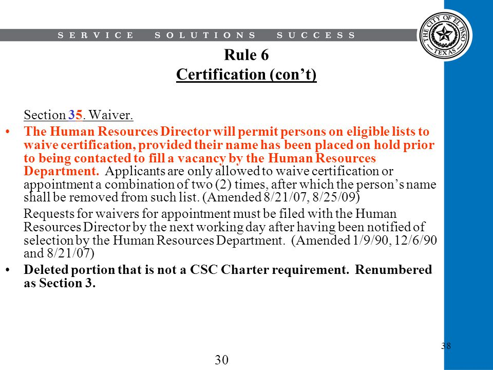 Rule 6 Certification (con't)