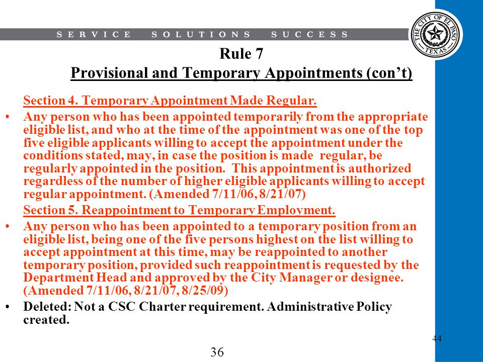 Rule 7 Provisional and Temporary Appointments (con't)