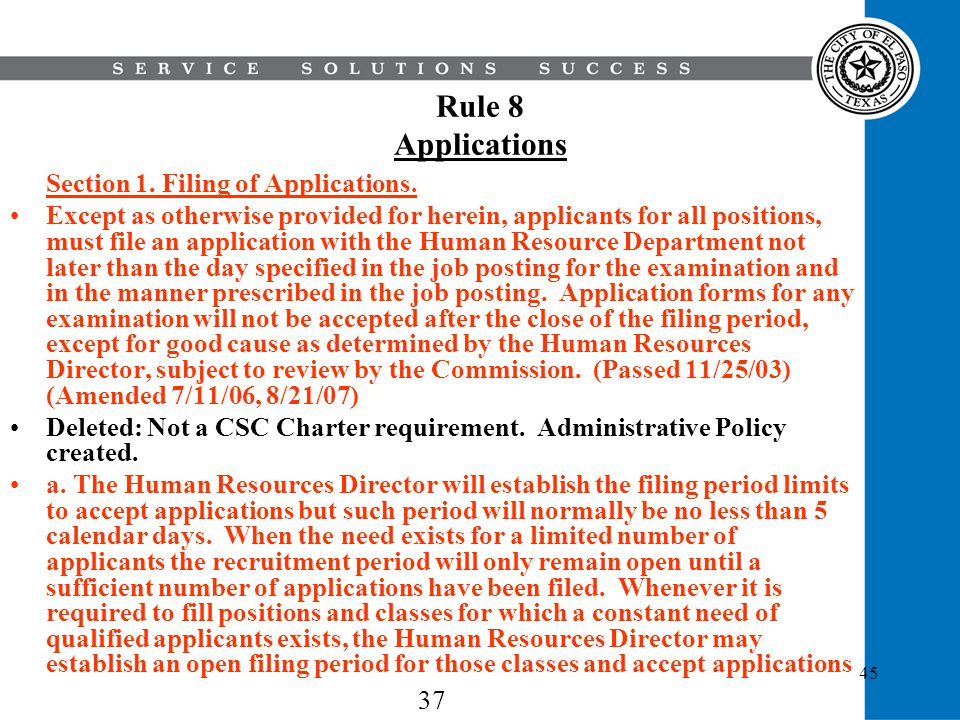 Rule 8 Applications Section 1. Filing of Applications.