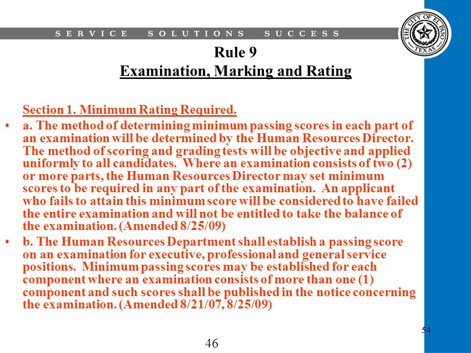 Rule 9 Examination, Marking and Rating