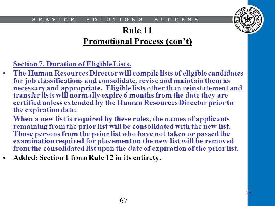 Rule 11 Promotional Process (con't)