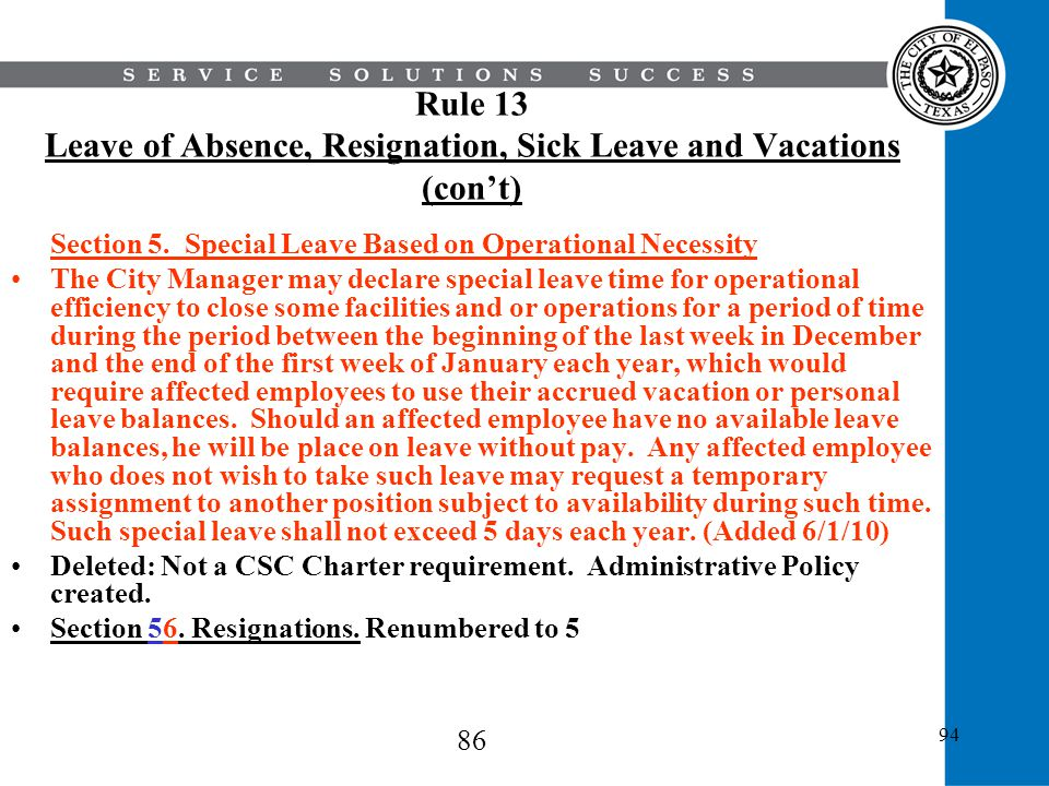 Rule 13 Leave of Absence, Resignation, Sick Leave and Vacations (con't)