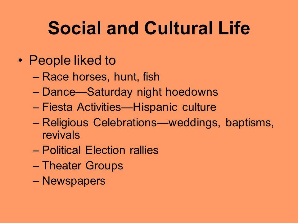 Social and Cultural Life