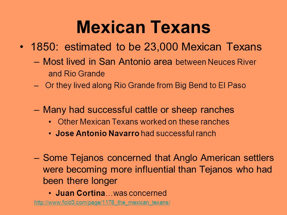 Mexican Texans 1850: estimated to be 23,000 Mexican Texans