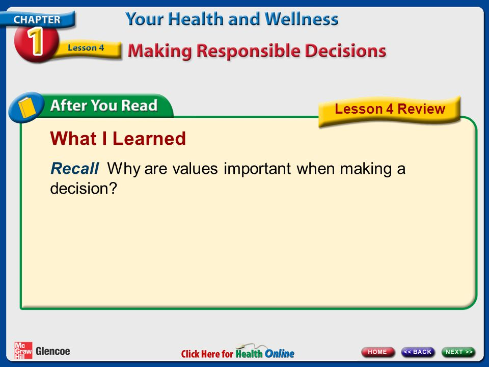 What I Learned Recall Why are values important when making a decision
