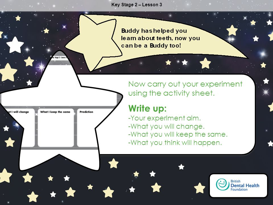 Write up: Now carry out your experiment using the activity sheet.