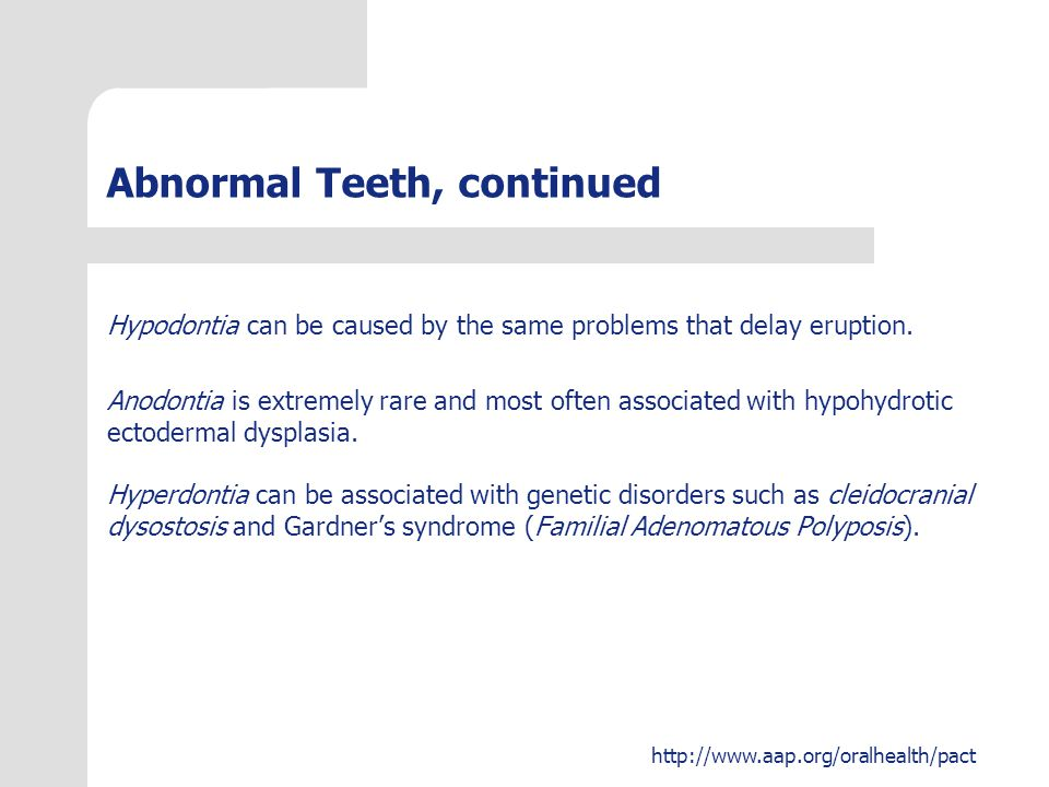 Abnormal Teeth, continued