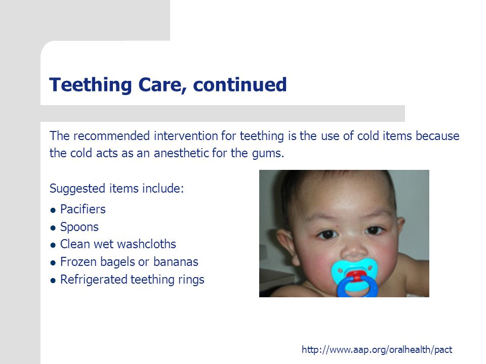 Teething Care, continued