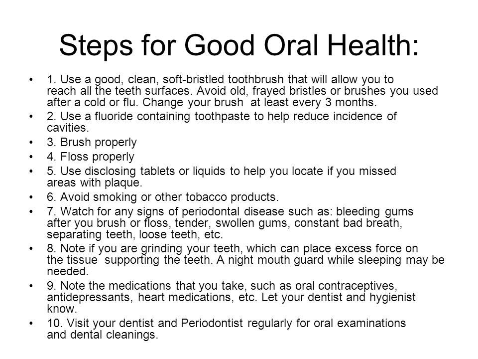 Steps for Good Oral Health: