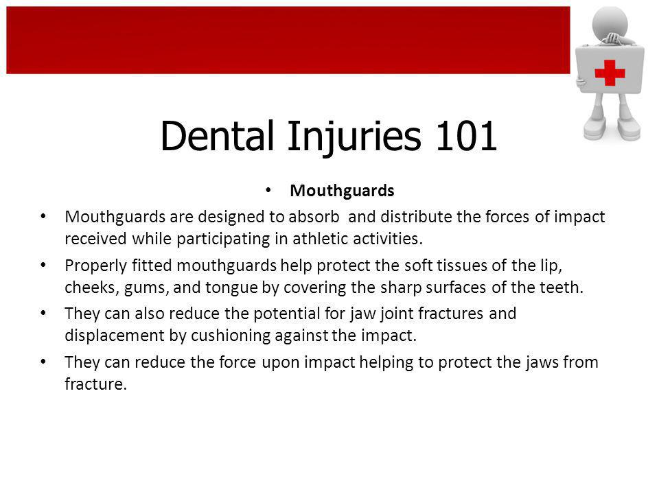 Dental Injuries 101 Mouthguards