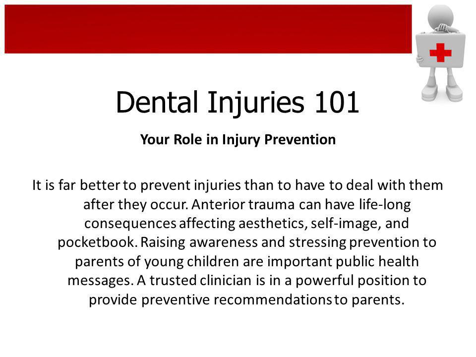 Dental Injuries 101