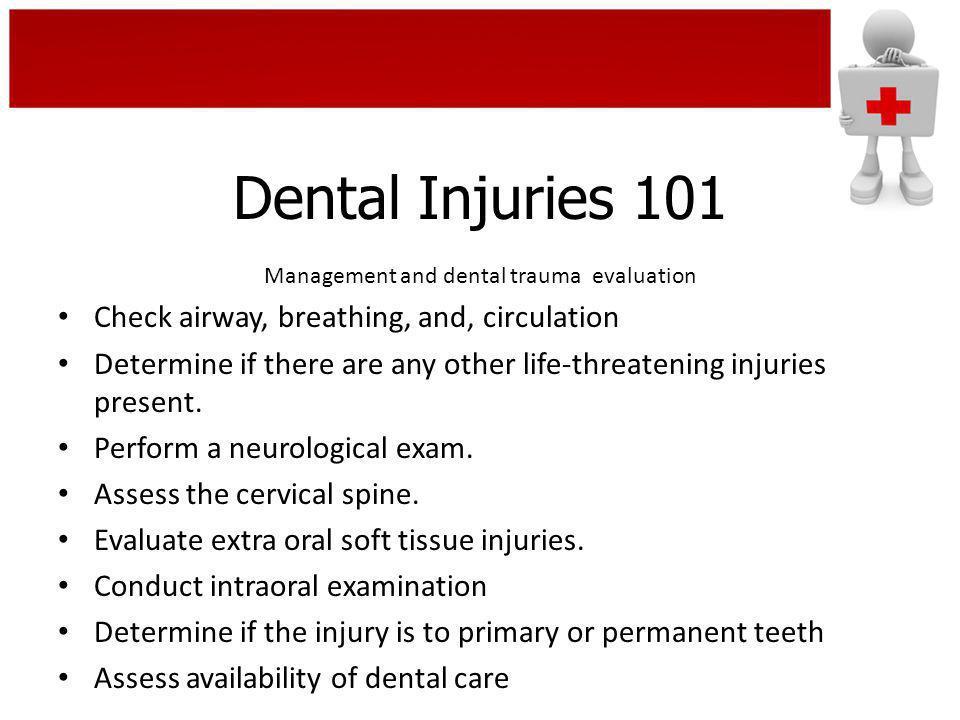Management and dental trauma evaluation