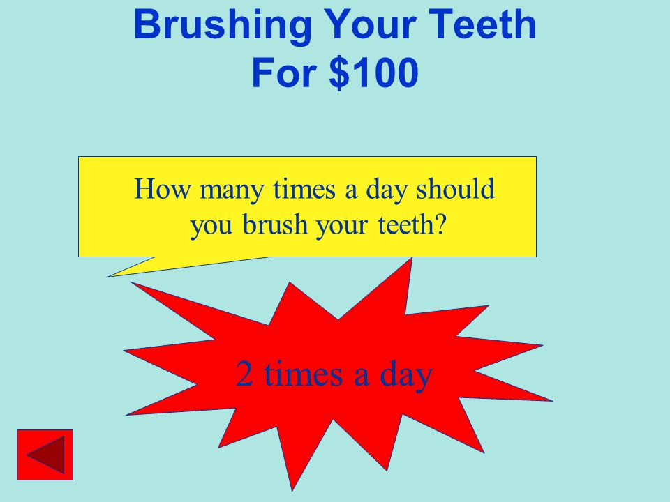 Brushing Your Teeth For $100
