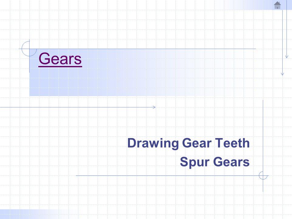 Drawing Gear Teeth Spur Gears